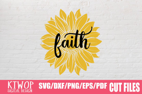Download Free Sunflower Faith 2020 Graphic By Ktwop Creative Fabrica for Cricut Explore, Silhouette and other cutting machines.