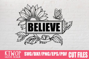 Download Free Believe Graphic By Ktwop Creative Fabrica for Cricut Explore, Silhouette and other cutting machines.