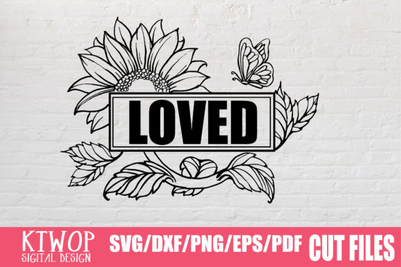 Download Free Sunflower Loved 2020 Graphic By Ktwop Creative Fabrica for Cricut Explore, Silhouette and other cutting machines.
