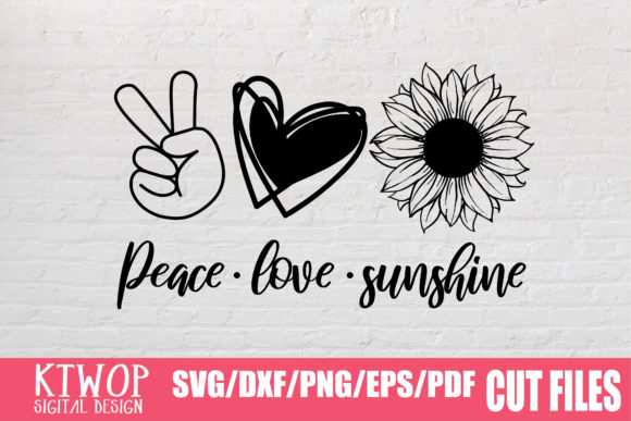 Download Free Peace Love Sunshine Graphic By Ktwop Creative Fabrica for Cricut Explore, Silhouette and other cutting machines.