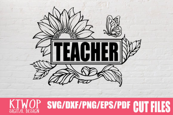 Download Free Sunflower Teacher 2020 Graphic By Ktwop Creative Fabrica SVG Cut Files