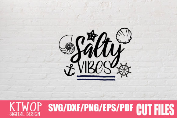Download Free Salty Vibes Graphic By Mr Pagman Creative Fabrica for Cricut Explore, Silhouette and other cutting machines.