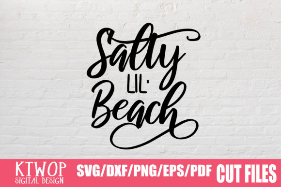 Download Free Salty Lil Beach Summer Graphic By Mr Pagman Creative Fabrica for Cricut Explore, Silhouette and other cutting machines.