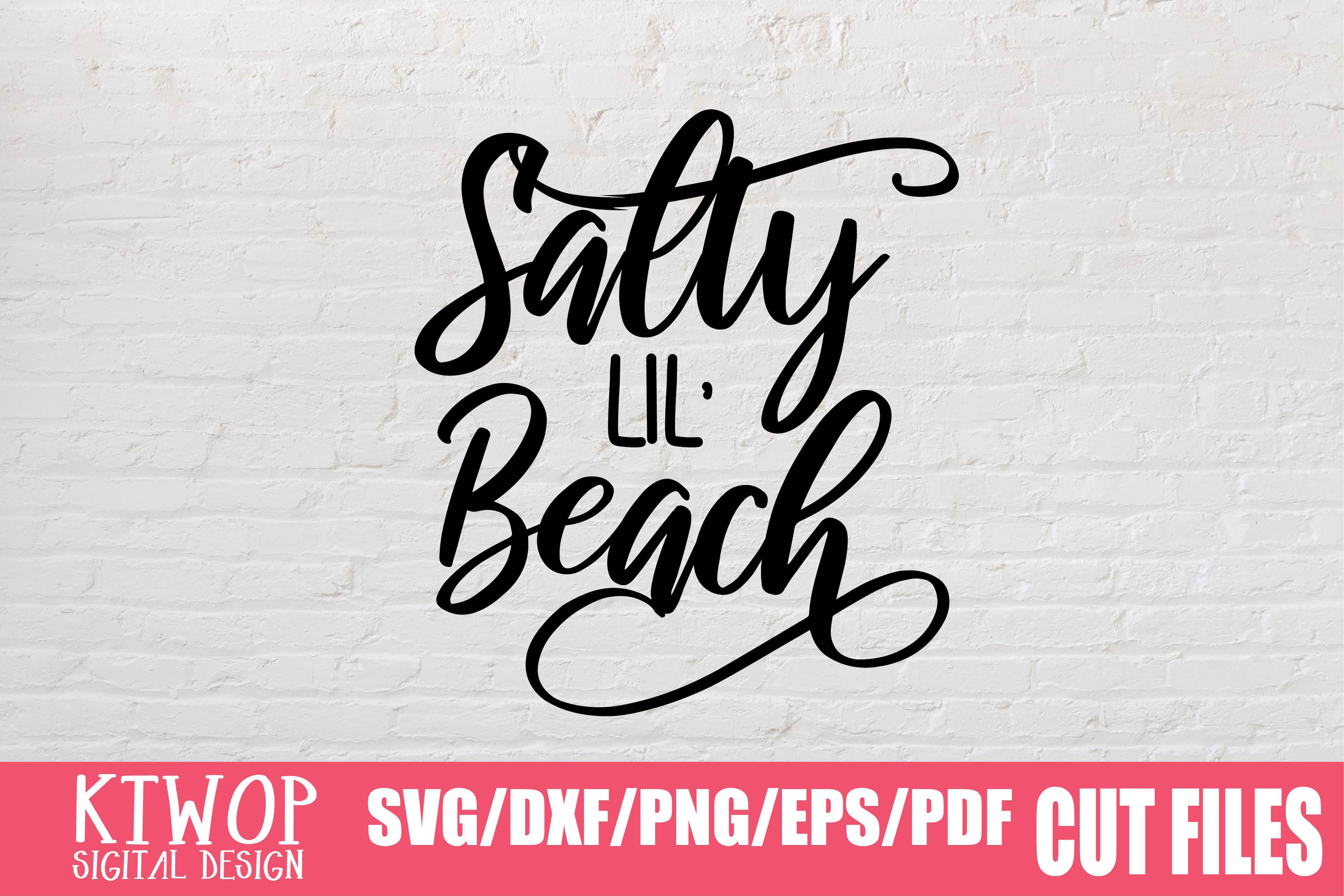 Download Free Salty Lil Beach Summer Graphic By Mr Pagman Creative Fabrica SVG Cut Files