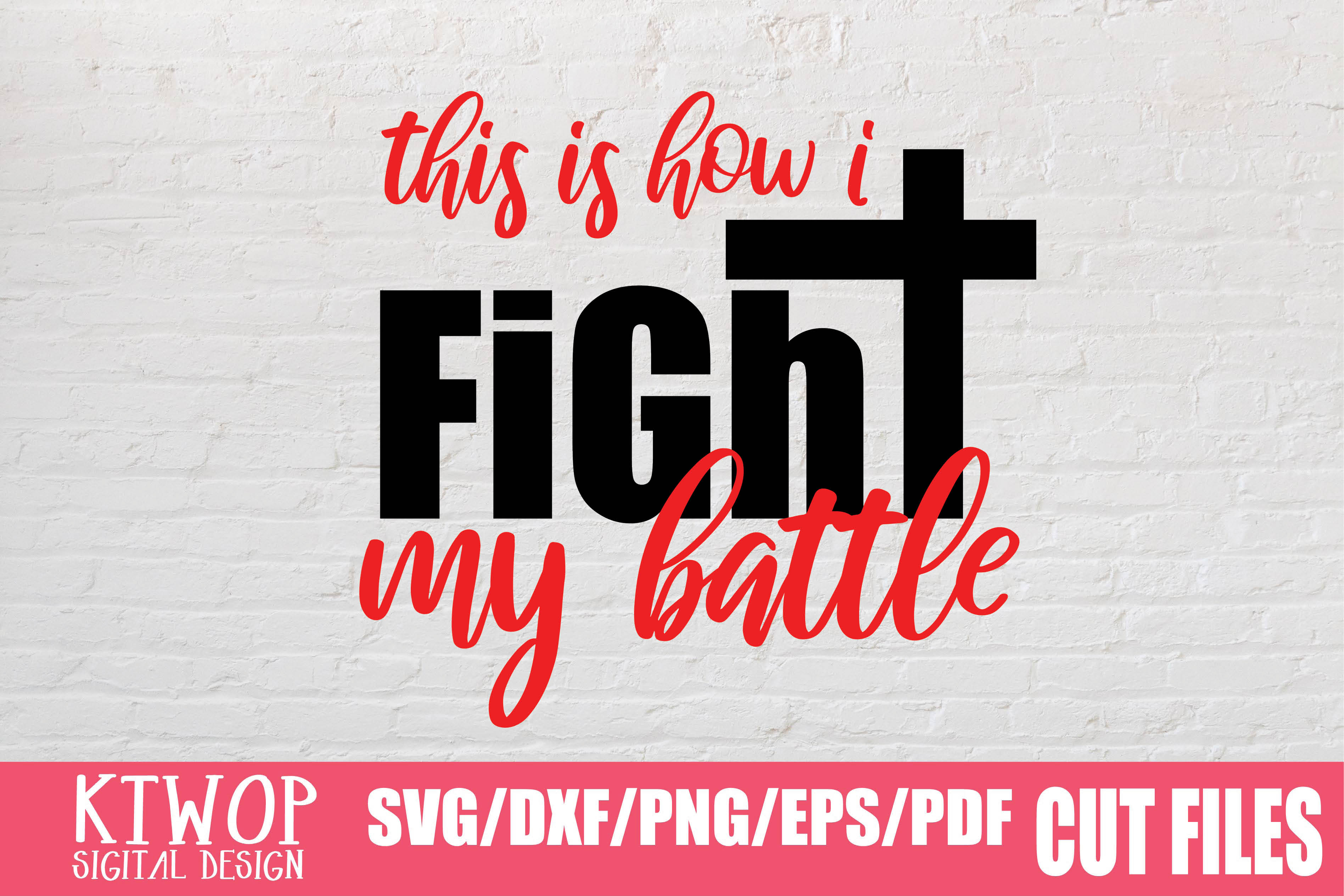 Download Free This Is How I Fight My Battle 2020 Graphic By Mr Pagman for Cricut Explore, Silhouette and other cutting machines.