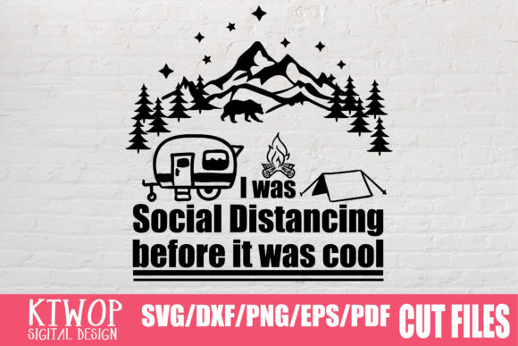 Download Free Social Distancing Before It Was Cool Graphic By Ktwop Creative for Cricut Explore, Silhouette and other cutting machines.