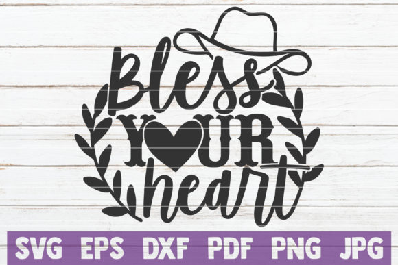 Bless Your Heart Graphic Crafts By MintyMarshmallows