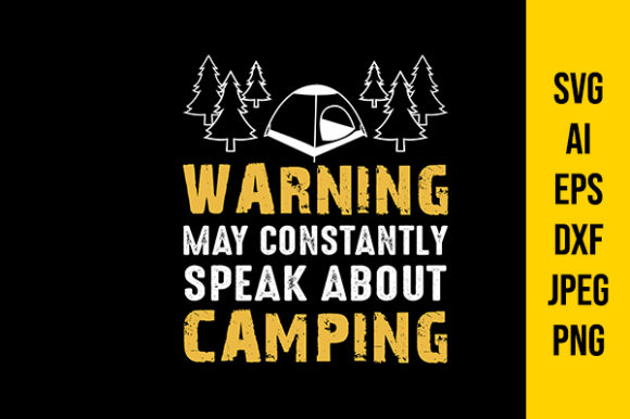 Download Free Camping Quotes Graphic By Tosca Digital Creative Fabrica for Cricut Explore, Silhouette and other cutting machines.