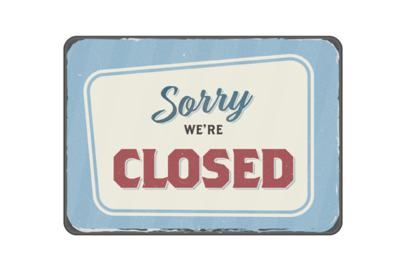 Closed Sign Graphic Business By handriwork