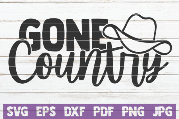 Download Free Gone Country Graphic By Mintymarshmallows Creative Fabrica for Cricut Explore, Silhouette and other cutting machines.