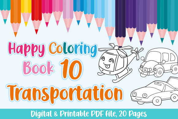 Print on Demand: Happy Coloring Book 10 - Transportation Graphic Coloring Pages & Books Kids By Momentos Crafter