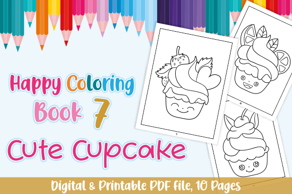 Print on Demand: Happy Coloring Book 7 - Cute Cupcake Graphic Coloring Pages & Books Kids By Momentos Crafter