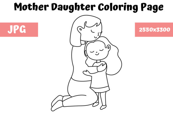 Print on Demand: Mother Daughter Coloring Book Page Graphic Coloring Pages & Books Kids By MyBeautifulFiles