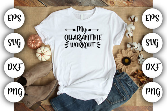 Download Free Quarantine My Quarantine Workout Graphic By Design Store for Cricut Explore, Silhouette and other cutting machines.