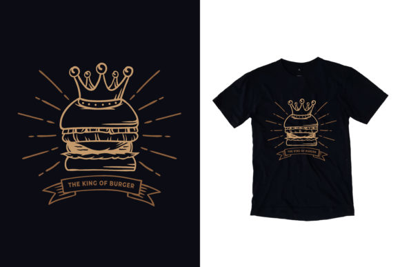 T-Shirt Burger with Crown Illustration Graphic Print Templates By yazriltri