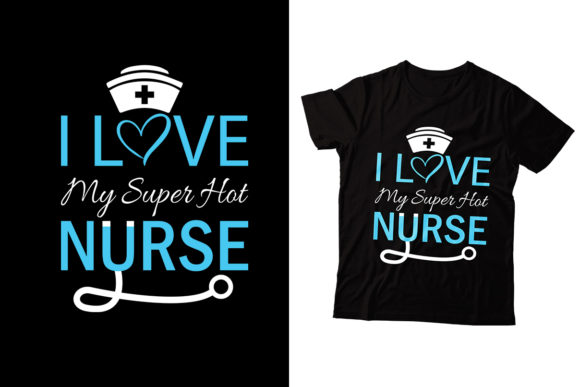 Download Free I Love My Superhot Nurse Graphic By Storm Brain Creative Fabrica for Cricut Explore, Silhouette and other cutting machines.