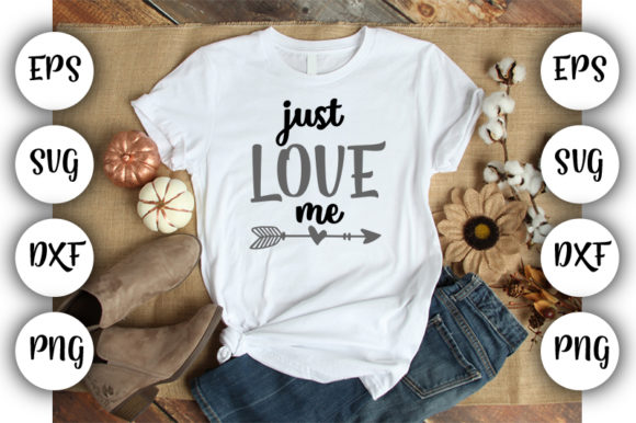 Download Free Baby Funny Just Love Me Graphic By Design Store Creative Fabrica for Cricut Explore, Silhouette and other cutting machines.