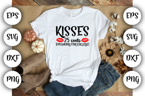 Download Free Baby Funny Kisses 25 Cents I M Saving Graphic By Design Store for Cricut Explore, Silhouette and other cutting machines.