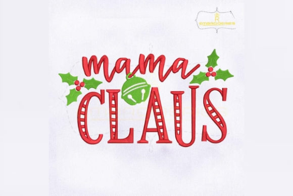 Christmas Mama Claus Christmas Embroidery Design By RoyalEmbroideries