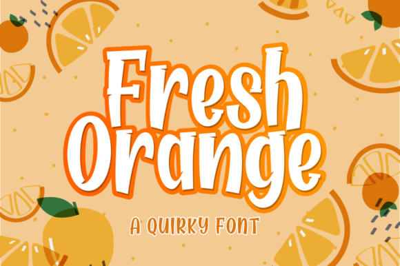 Print on Demand: Fresh Orange Display Font By Lettersams