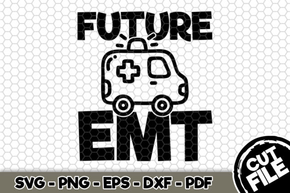 Download Free Future Emt Graphic By Svgexpress Creative Fabrica for Cricut Explore, Silhouette and other cutting machines.