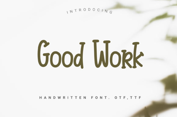 Print on Demand: Good Work Script & Handwritten Font By artdee2554