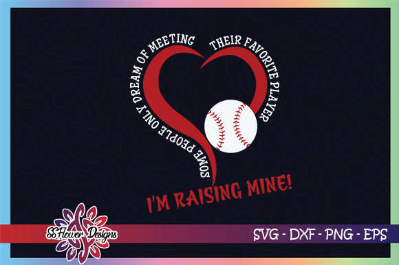 Download Free I M Raising Mine Baseball Mom Graphic By Ssflower Creative Fabrica for Cricut Explore, Silhouette and other cutting machines.