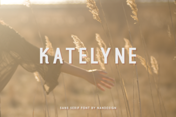 Print on Demand: Katelyne Sans Serif Font By Nan Design