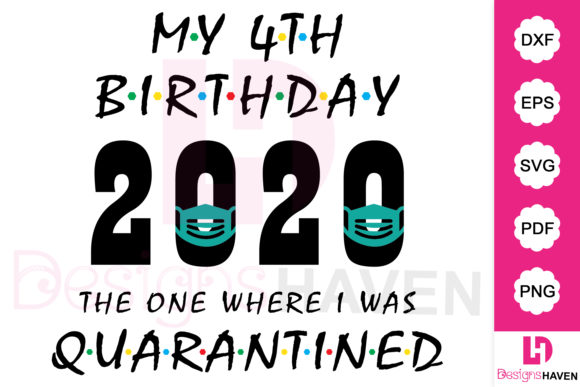 Download Free My 4th Birthday 2020 T Shirt Design Graphic By Designshavenllc for Cricut Explore, Silhouette and other cutting machines.