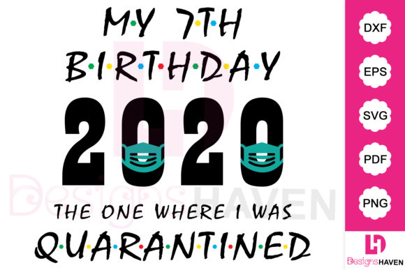 Download Free My 7th Birthday 2020 T Shirt Design Graphic By Designshavenllc for Cricut Explore, Silhouette and other cutting machines.