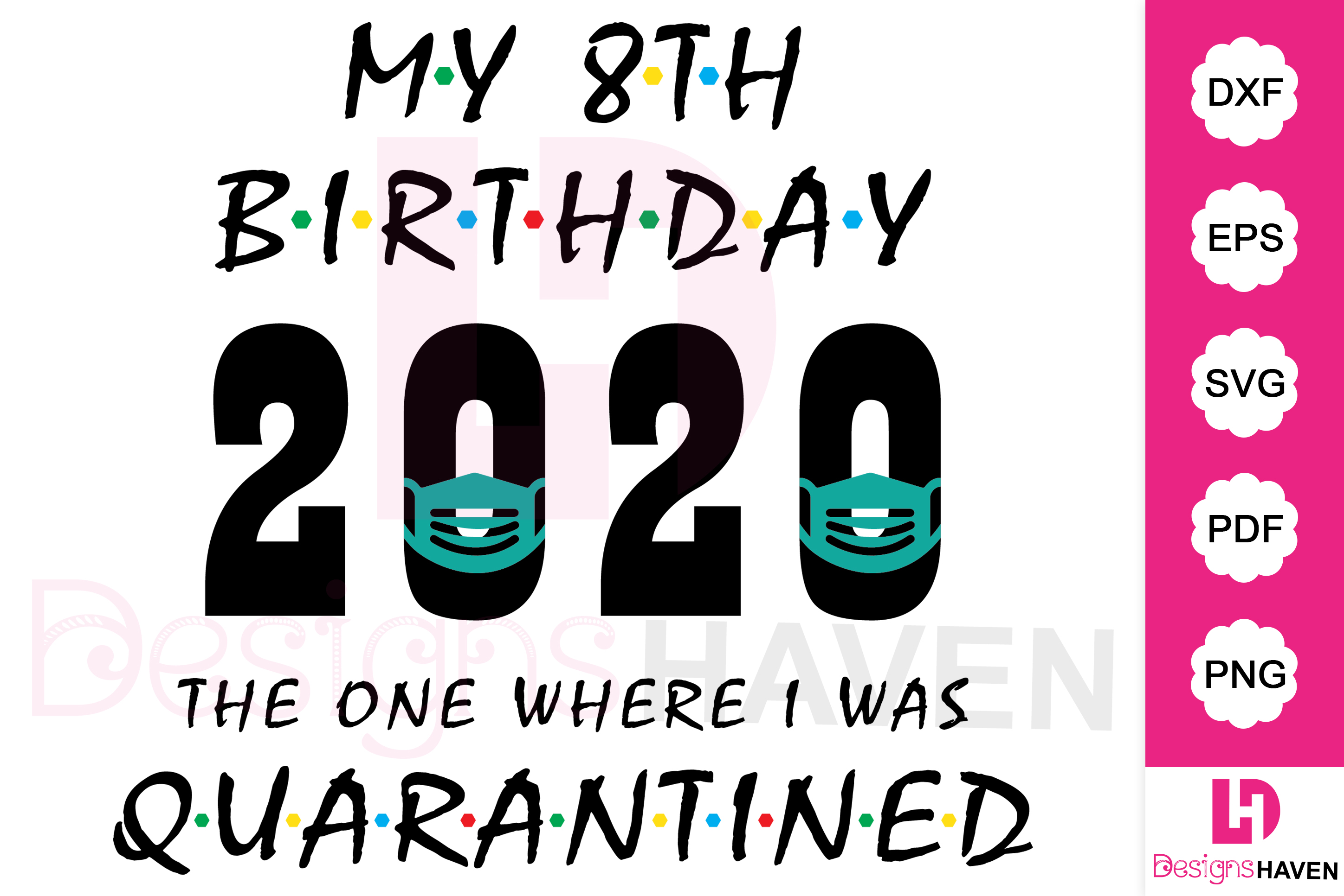 Download Free My 8th Birthday 2020 T Shirt Design Graphic By Designshavenllc for Cricut Explore, Silhouette and other cutting machines.
