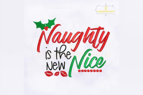 Naughty is the New Nice Fashion & Beauty Embroidery Design By royalembroideries