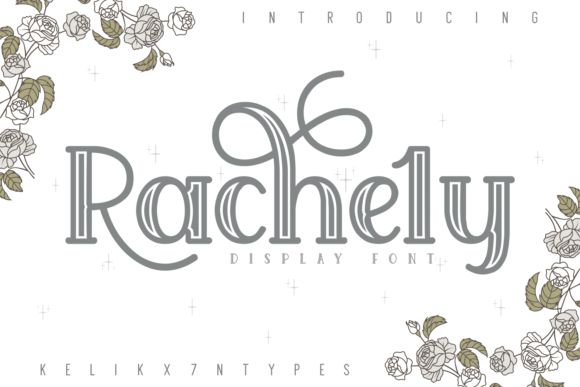 Print on Demand: Rachely Display Schriftarten von Kelik - 7NTypes