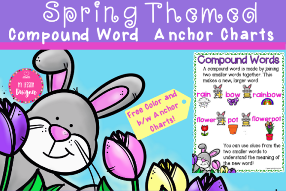 Spring Themed Compound Word Anchor Chart Graphic 1st grade By My Lesson Designer - Image 1