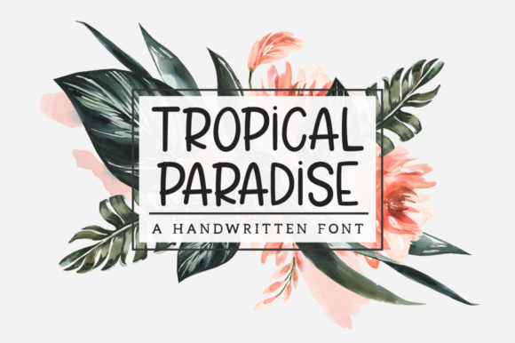 Print on Demand: Tropical Paradise Manuscrita Fuente Por Nirmala Creative