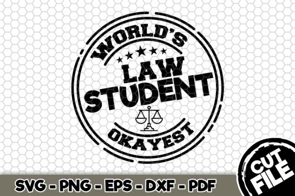 Download Free World S Okayest Law Student Graphic By Svgexpress Creative Fabrica for Cricut Explore, Silhouette and other cutting machines.