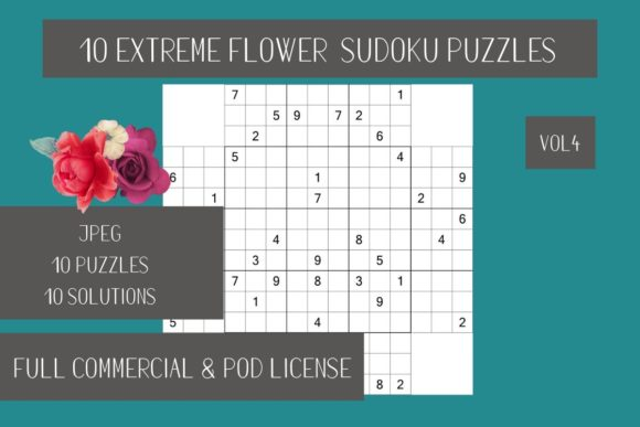 Print on Demand: 10 Extreme Flower Sudoku + Solutions Vol.4 Graphic Teaching Materials By Fleur de Tango