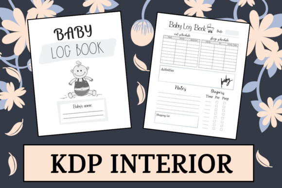 Print on Demand: Baby Log Book / Nanny Log | KDP Interior Graphic KDP Interiors By Hungry Puppy Studio