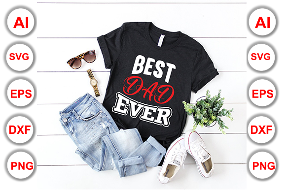 Download Free Best Dad Ever Graphic By Graphics Cafe Creative Fabrica for Cricut Explore, Silhouette and other cutting machines.
