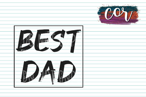 Download Free Best Dad Graphic By Designscor Creative Fabrica for Cricut Explore, Silhouette and other cutting machines.