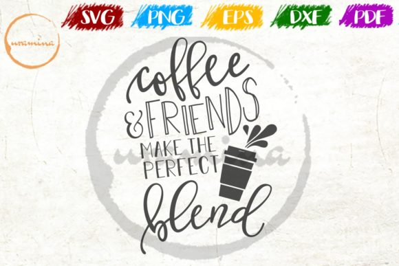 Download Free Coffee And Friends Make The Perfect Graphic By Uramina for Cricut Explore, Silhouette and other cutting machines.