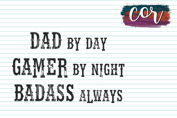 Download Free Dad By Day Gamer By Night Bada S Always Graphic By Designscor for Cricut Explore, Silhouette and other cutting machines.
