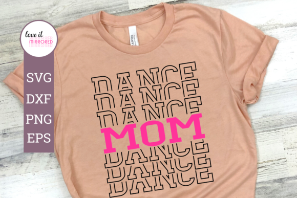 Dance Mom Mirror Word Graphic By Love It Mirrored Creative Fabrica