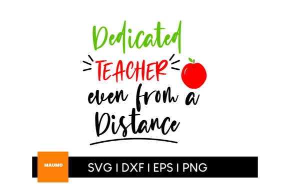 Download Free Dedicated Teacher Graphic By Maumo Designs Creative Fabrica for Cricut Explore, Silhouette and other cutting machines.