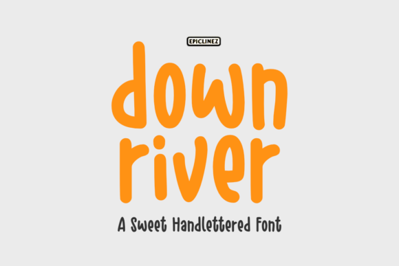 Print on Demand: Down River Script & Handwritten Font By Epiclinez