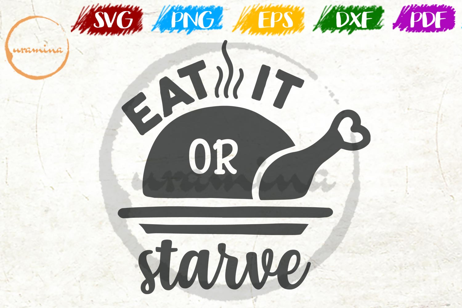 Download Free Eat It Or Starve Graphic By Uramina Creative Fabrica SVG Cut Files