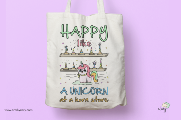 Download Free Happy Like A Unicorn At A Horn Store Graphic By Artsbynaty for Cricut Explore, Silhouette and other cutting machines.
