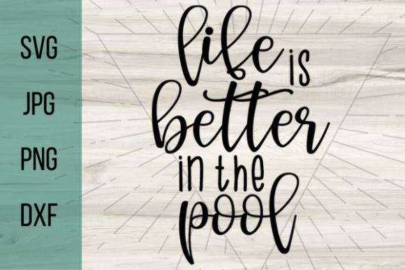 Print on Demand: Life is Better in the Pool Graphic Crafts By Talia Smith