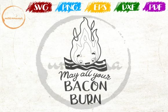 Download Free May All Your Bacon Burn Graphic By Uramina Creative Fabrica for Cricut Explore, Silhouette and other cutting machines.