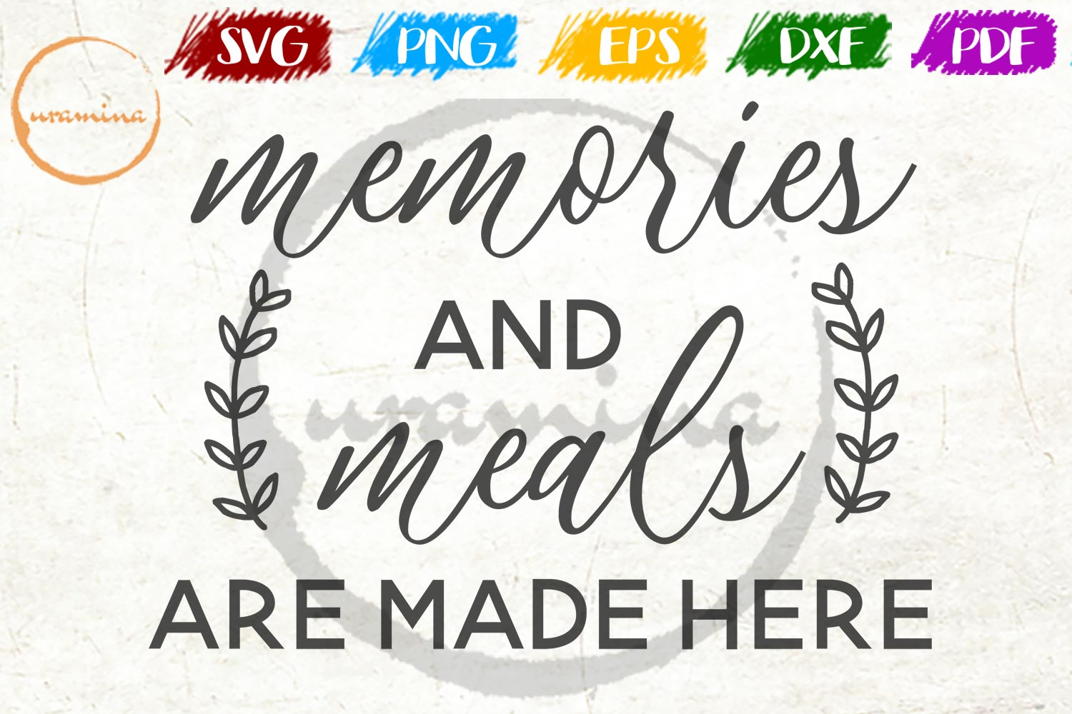 Download Free Memories And Meals Are Made Here Graphic By Uramina Creative for Cricut Explore, Silhouette and other cutting machines.